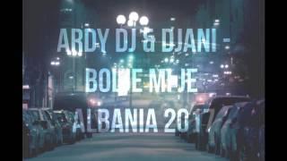 DJANI - BOLJE MI JE (Dj Ardy 2017)