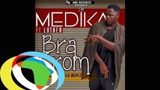Medikal - Bra Krom (ft. Luther) (Official Audio)