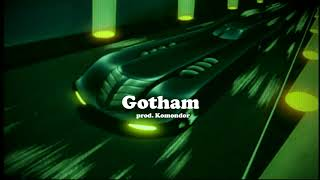 [FREE] Gotham - Ski Mask the Slump God type beat prod. Komondor