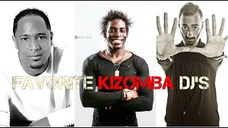Our 5 Favorite Kizomba DJ's - The Kizomba Channel