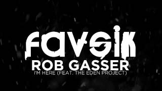 Drum And Bass :: Rob Gasser - I'm Here (Feat. The Eden Project) (FREE DOWNLOAD)
