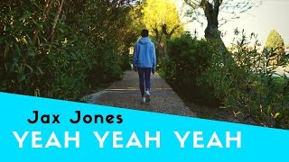 Jax Jones - Yeah Yeah Yeah (unofficial music video)