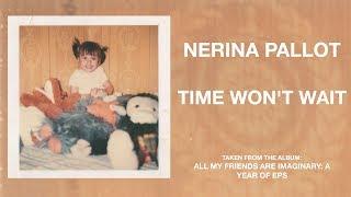 Nerina Pallot - Time Won't Wait (Official Audio)