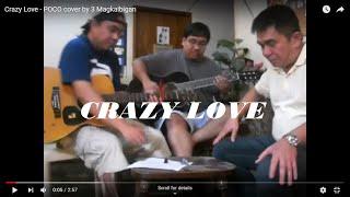 Crazy Love - POCO cover by 3 Magkaibigan