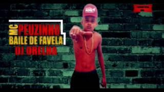 MC Peuzinho - Baile De FAVELA ( DJ ORELHA ) LANÇAMENTO 2016