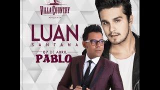Luan Santana - Dia, Lugar e Hora Ft Pablo (DVD 1977)