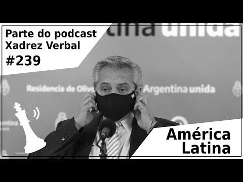América Latina - Xadrez Verbal Podcast #239