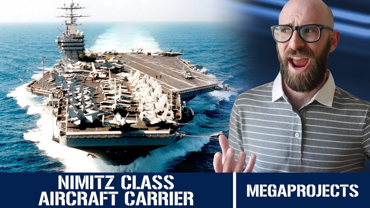 The Nimitz Class : The Nuclear Powered Supercarrier