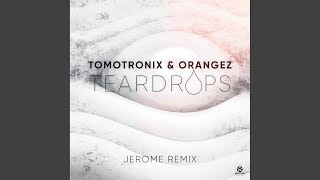 Teardrops (Jerome Remix)