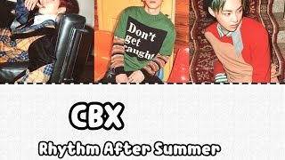 EXO_CBX Rhythm After Summer | Arabic Sub
