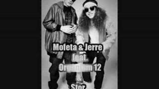 Mofeta & Jerre feat. Organism 12 & Stor - Fuck You