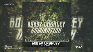 ► Bobby Lashley 2nd TNA Theme Song