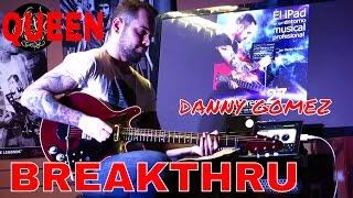 Queen - Breakthru  - Guitar Cover by Danny Gomez