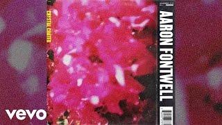 Aaron Fontwell - Crystal Coated (Audio)