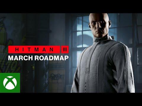 HITMAN 3 – March Roadmap