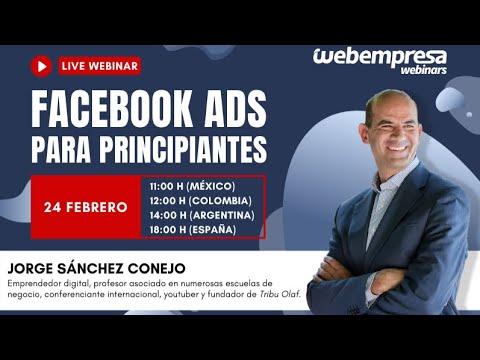 Webinar Jorge Sánchez & Webempresa - Facebook Ads para principiantes