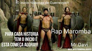 Rap Maromba O Início Histórias de Guerreiros