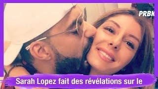 Sarah Lopez fait des révélations sur le comportement de Vincent Queijo avant leur rupture