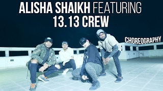 Alisha Shaikh Featuring 13.13 Crew - Busta Rhymes - Put Your Hands Where My Eyes Could See