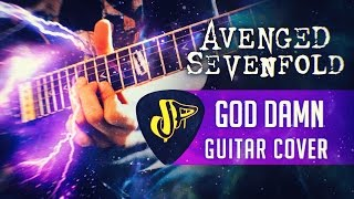 Avenged Sevenfold - God Damn / Guitar Cover + Solos / New Song 2016