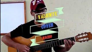 Valiente (cover de nacho) por Edward Gonzalez