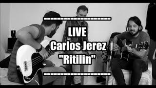 Carlos Jerez - Ritalin (live performace)
