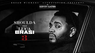 Kevin Gates - Shoulda [Official Audio]