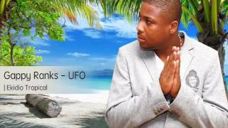 Gappy Ranks - UFO Acapella (Tropical remix)