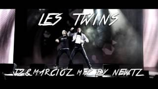 LES TWINS   J2 & Marcioz Mix