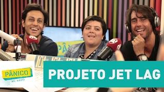 Conhece o Projeto Jet Lag? Emílio Surita faz a apresentação | Pânico
