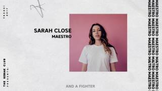 Sarah Close - Maestro (Official Audio & Lyrics)