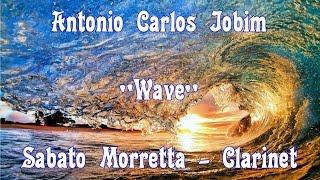 "Antonio Carlos Jobim ""Wave"" Sabato Morretta Clarinet"