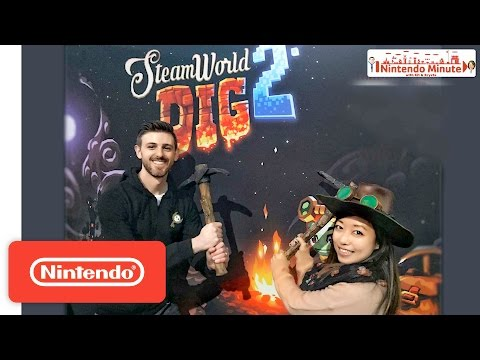 WTFF::: Video: Nintendo Minute Shows Off SteamWorld Dig 2 on the Switch