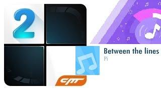 Piano Tiles 2 - Between the lines - PI   (HD Audio)