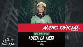 HACIA LA META EDW Discipulo - Prod. By kenny - Sonus Studio