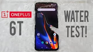 OnePlus 6T Water Test! Actually Waterproof?