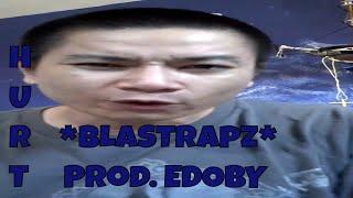HURT *bLASTrapz* Prod EDOBY Sad Story Telling Rap Beat