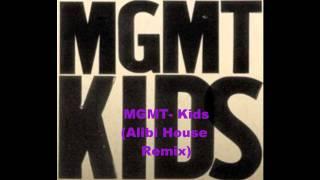 MGMT-kids (Alibi House Remix)