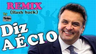 Diz Aécio (Remix) - By Timbu Fun
