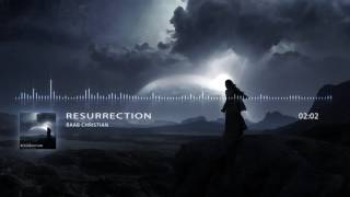 Resurrection [EPIC MUSIC EMOTIONAL POWERFUL]