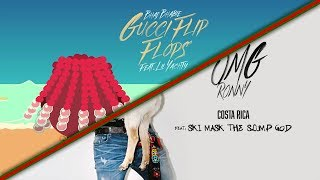 Gucci Flip Flops x Costa Rica (Mashup/Remix)