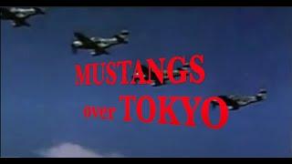 MUSTANGS over TOKYO