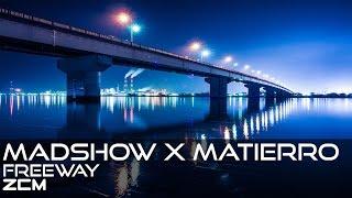[Progressive House]Madshow X Matierro - FreeWay (Original Mix)