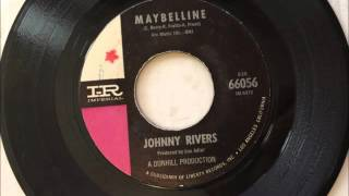 Maybelline , Johnny Rivers , 1964 Vinyl 45RPM