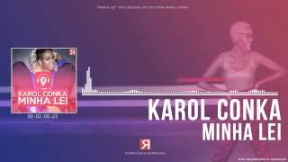 Karol Conka - Minha Lei