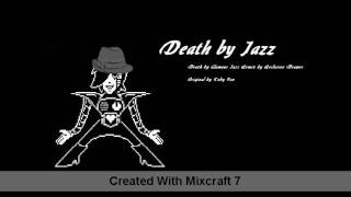 Death by Jazz (Death by Glamour Jazzy remix)