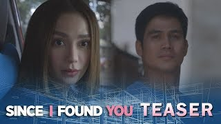 Since I Found You: Pipiliin ang Pag-ibig!