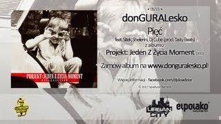 05. donGURALesko - Pięć feat. Sitek, Shellerini, Dj Cube (prod. Tasty Beatz)