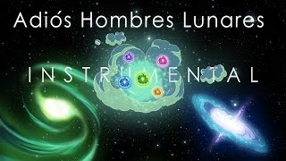 Adiós Hombres Lunares [instrumental]