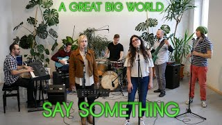 Say Something - A Great Big World & Christina Aguilera - Live Acoustic Cover